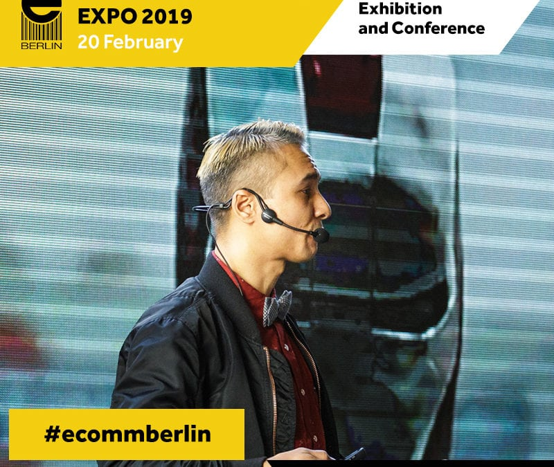 E-commerce Berlin Expo 2019: CALL FOR PAPERS – Wähle die Speaker!